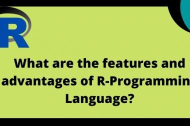 What are the features and advantages of R-Programming Language?