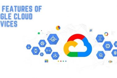 Top Features of Google Cloud Services